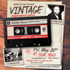 Vintage is back! Friday May 20th inside Club Yolo $5 b4 12 on the List